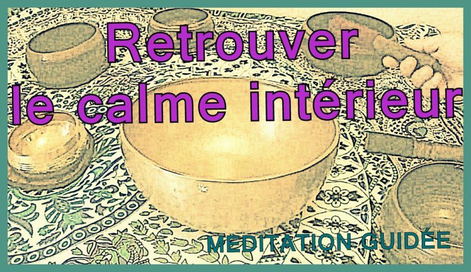 Retrouver le calme intérieur