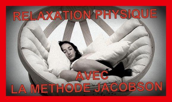 relaxation physique avec la méthode Jacobson