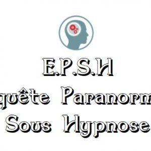 enquête paranormale sous hypnose